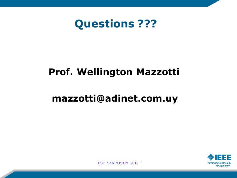 Questions Prof. Wellington Mazzotti mazzotti@adinet.com.uy