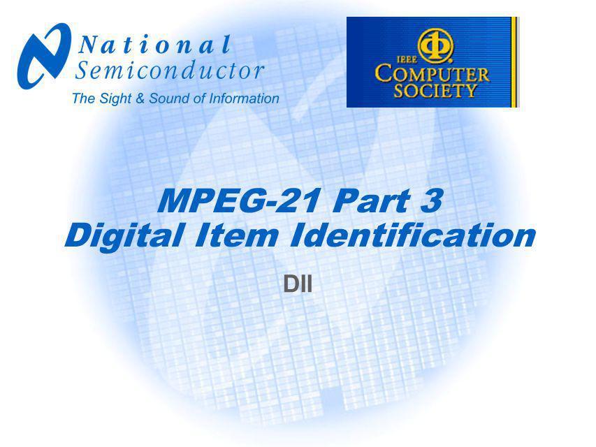 MPEG-21 Part 3 Digital Item Identification DII