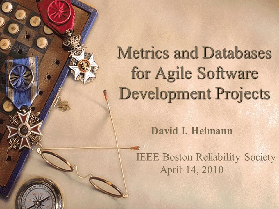 Metrics and Databases for Agile Software Development Projects David I.