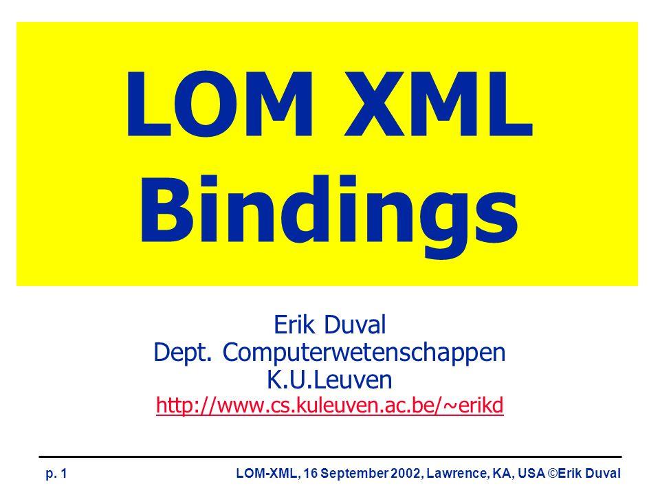 LOM-XML, 16 September 2002, Lawrence, KA, USA ©Erik Duvalp.