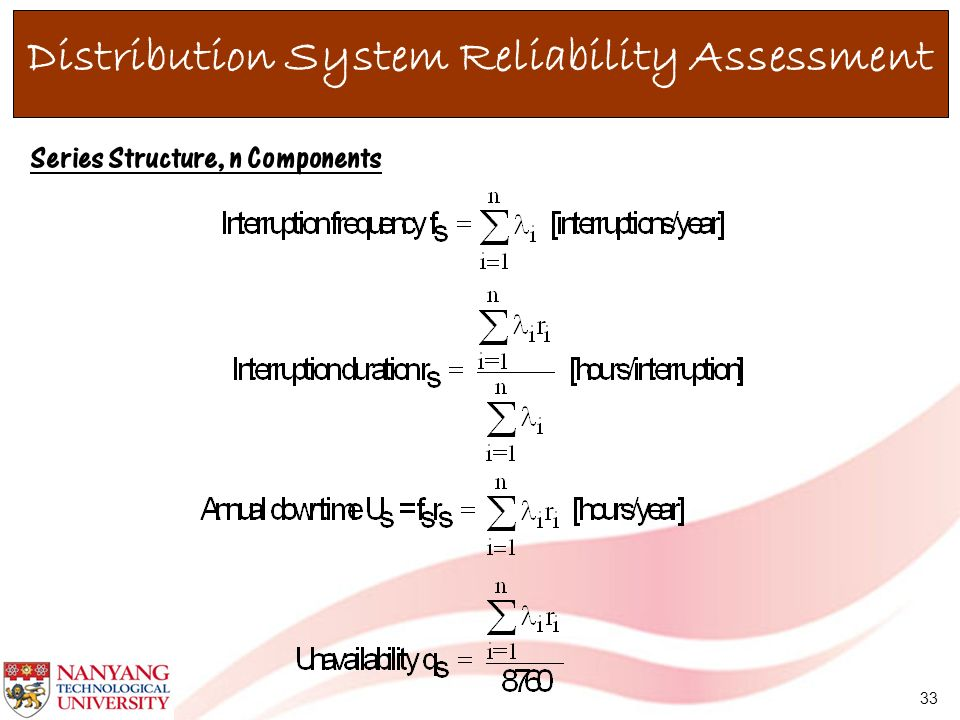 33 Series Structure, n Components Distribution System Reliability Assessment