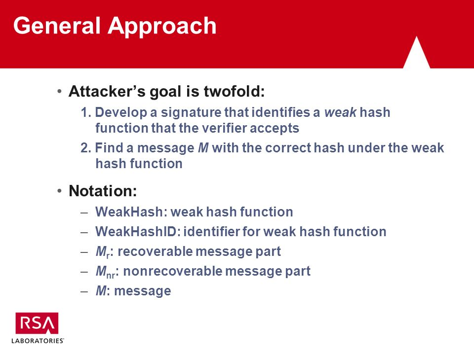 General Approach Attackers goal is twofold: 1.