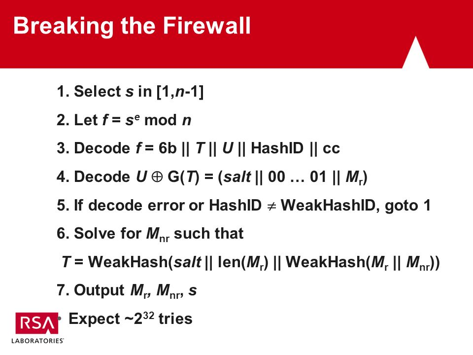 Breaking the Firewall 1. Select s in [1,n-1] 2. Let f = s e mod n 3.