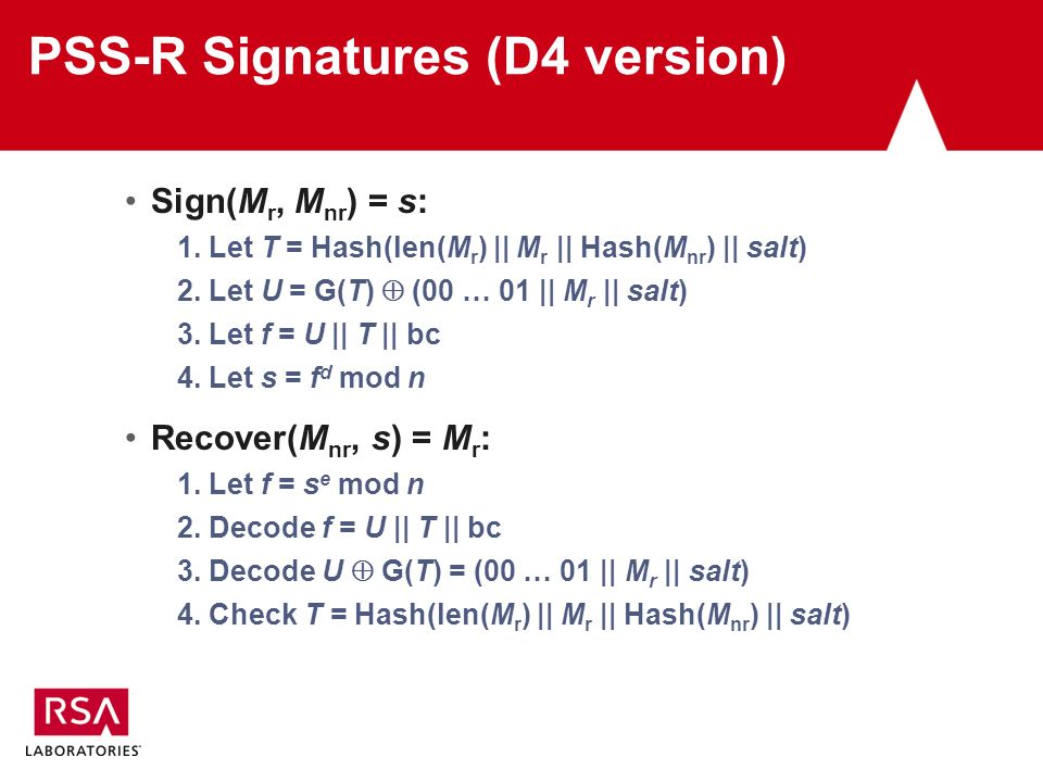 PSS-R Signatures (D4 version) Sign(M r, M nr ) = s: 1.
