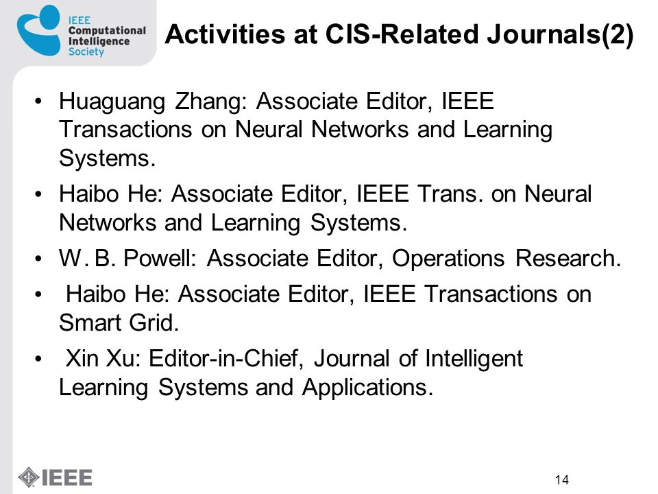 14 Huaguang Zhang: Associate Editor, IEEE Transactions on Neural Networks and Learning Systems.