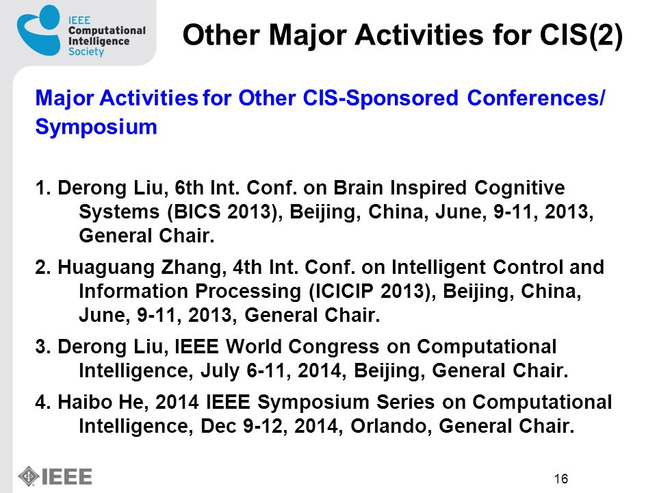 16 Major Activities for Other CIS-Sponsored Conferences/ Symposium 1.