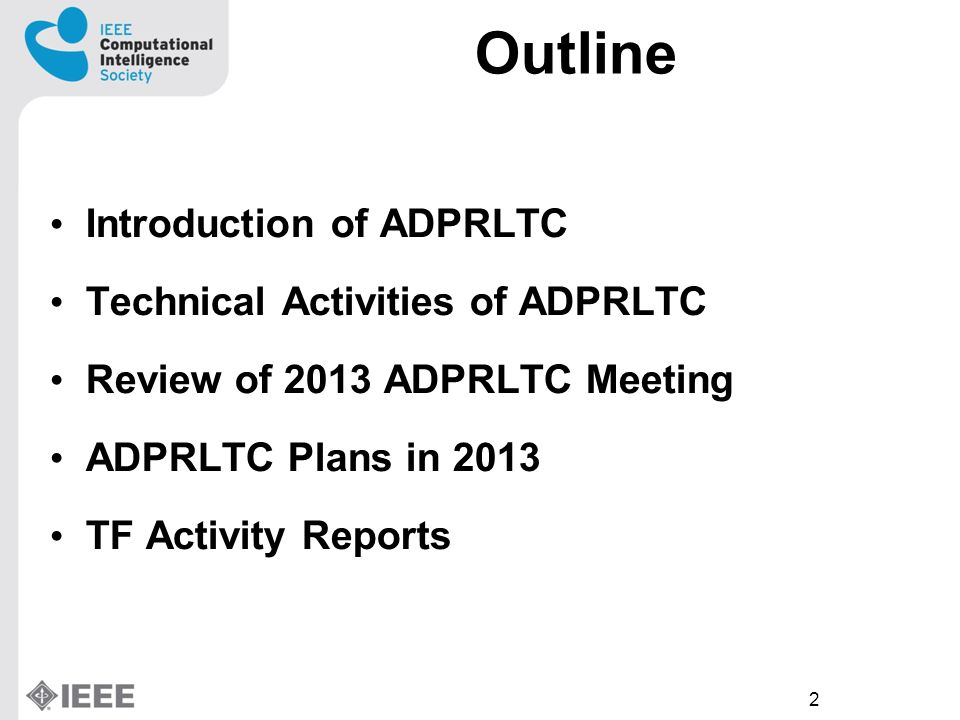 2 Outline Introduction of ADPRLTC Technical Activities of ADPRLTC Review of 2013 ADPRLTC Meeting ADPRLTC Plans in 2013 TF Activity Reports