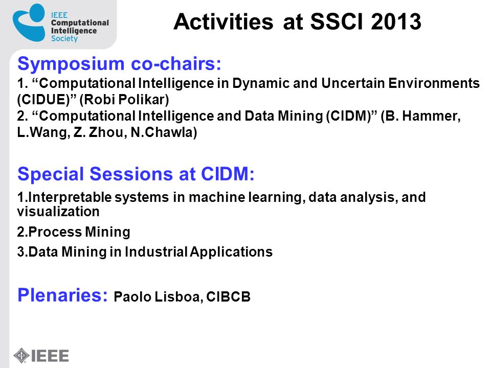 Activities at SSCI 2013 Symposium co-chairs: 1.