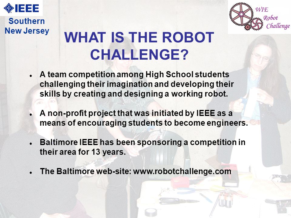 3 A team competition among High School students challenging their imagination and developing their skills by creating and designing a working robot.