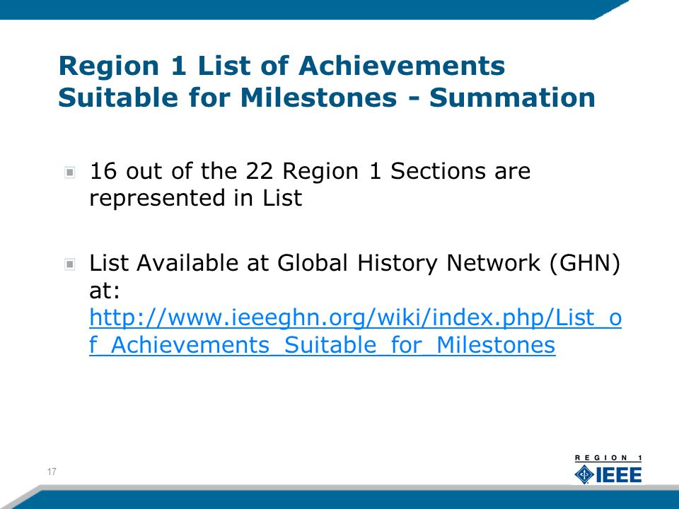 Region 1 List of Achievements Suitable for Milestones - Summation 16 out of the 22 Region 1 Sections are represented in List List Available at Global