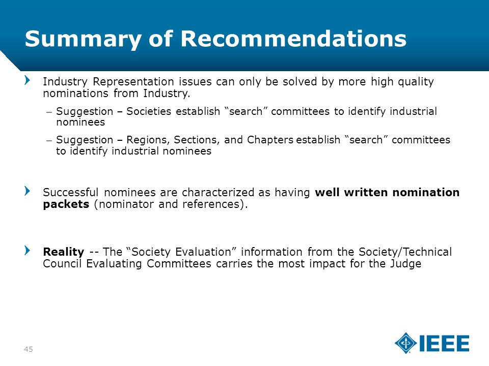 12-CRS-0106 12/12 Summary of Recommendations 45 Industry Representation issues can only be solved by more high quality nominations from Industry.