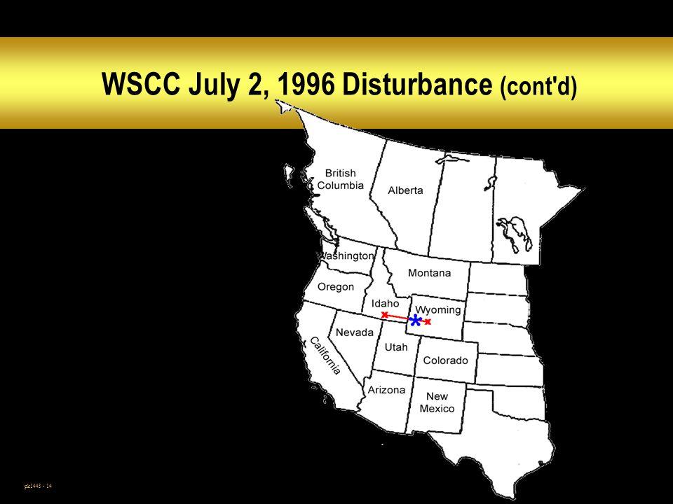 pk1443 - 14 WSCC July 2, 1996 Disturbance (cont d)