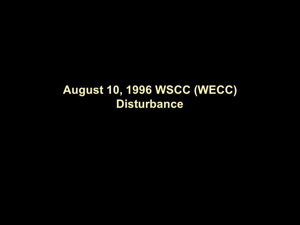 August 10, 1996 WSCC (WECC) Disturbance