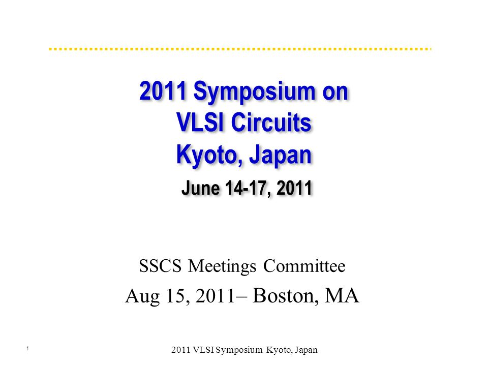 2 Symposium on VLSI Circuits 2011 Symposium hosted by JSAP Extremely strong commitment by JFE committee/leadership with help from NAE and SSCS to overcome the adversity of the March tsunami with a very successful (high quality papers & attendance) symposium Continued with two days of overlap.