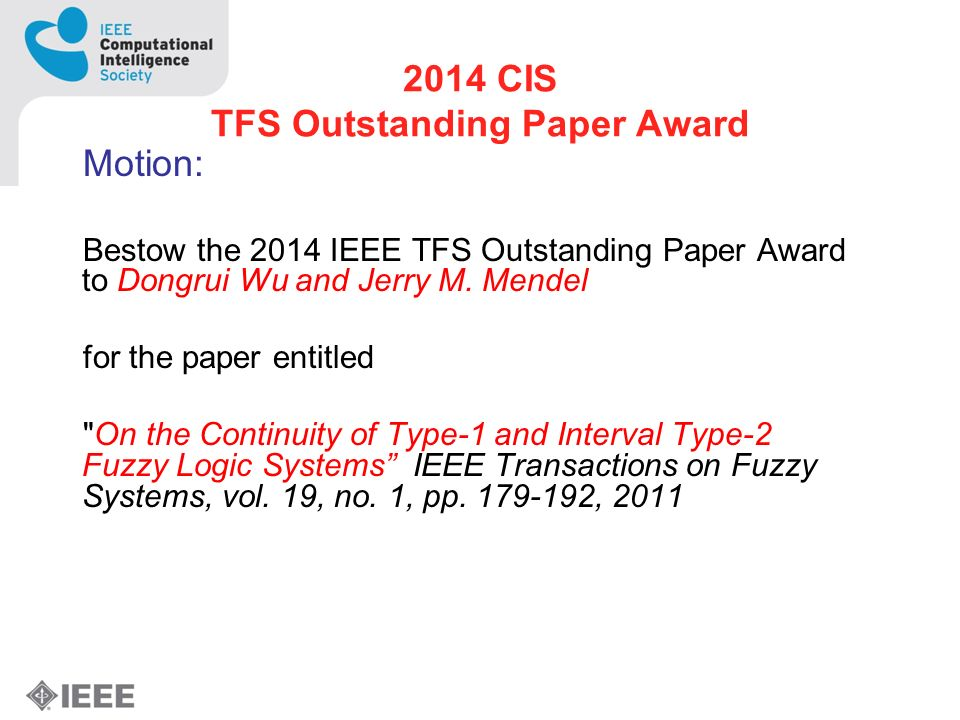 2014 CIS TFS Outstanding Paper Award Motion: Bestow the 2014 IEEE TFS Outstanding Paper Award to Dongrui Wu and Jerry M.