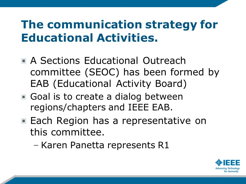 The communication strategy for Educational Activities.