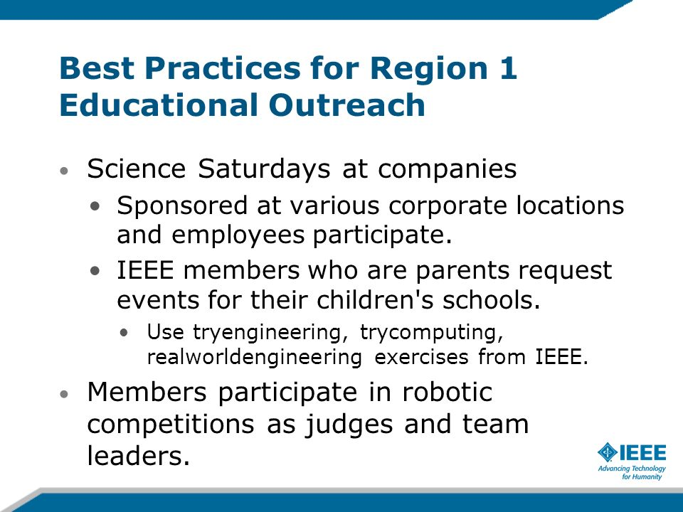 Best Practices for Region 1 Educational Outreach Science Saturdays at companies Sponsored at various corporate locations and employees participate.