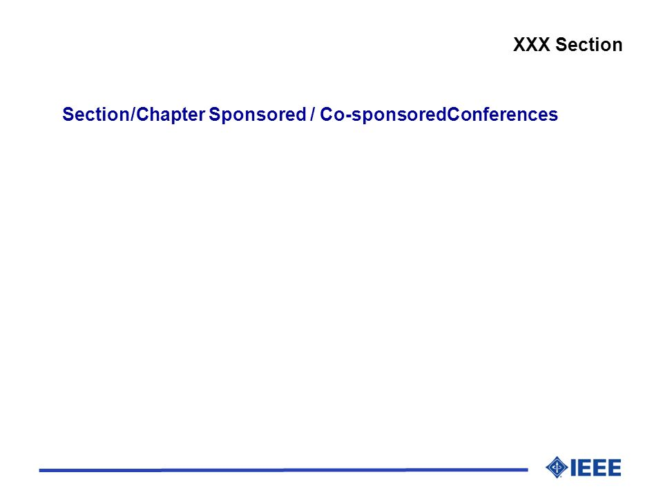 Section/Chapter Sponsored / Co-sponsoredConferences XXX Section