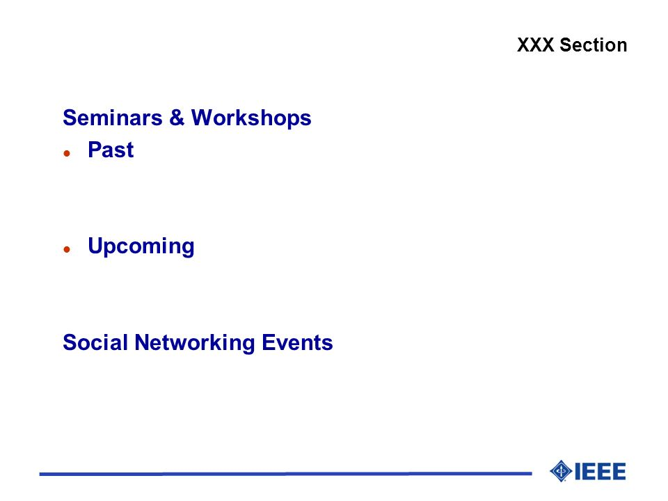 Seminars & Workshops l Past l Upcoming Social Networking Events XXX Section