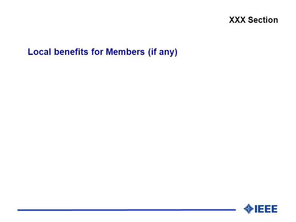 Local benefits for Members (if any) XXX Section