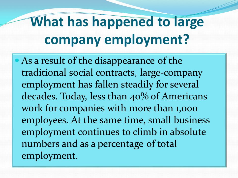What has happened to large company employment.