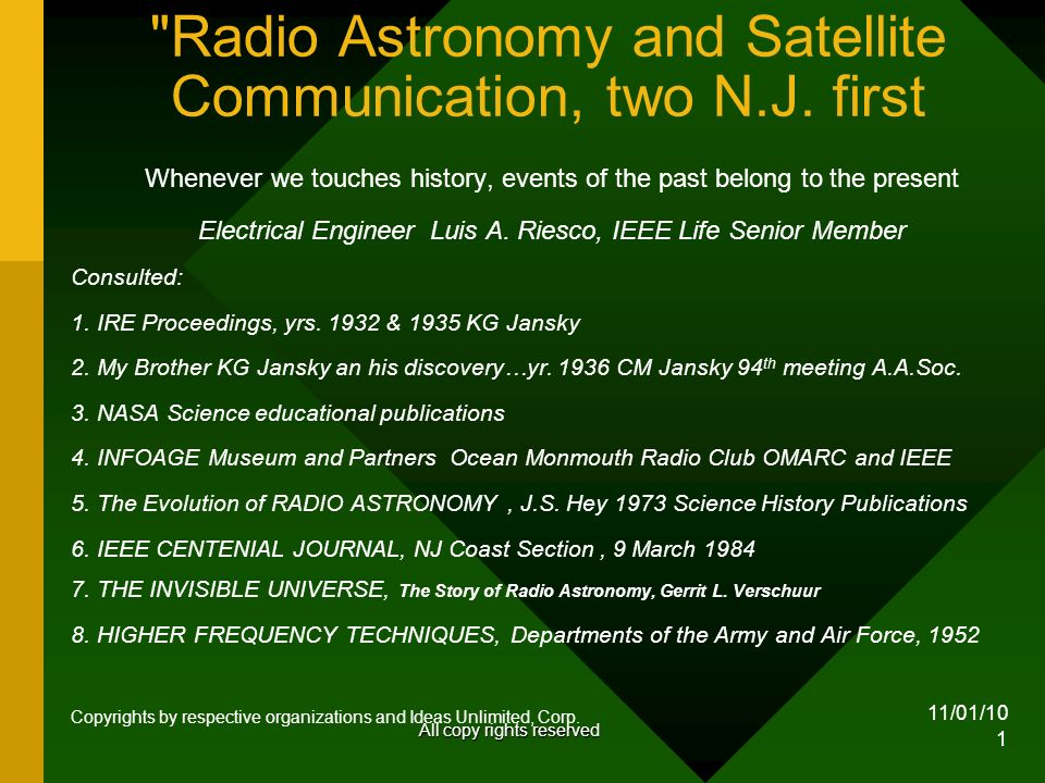 11/01/10 1 Radio Astronomy and Satellite Communication, two N.J.