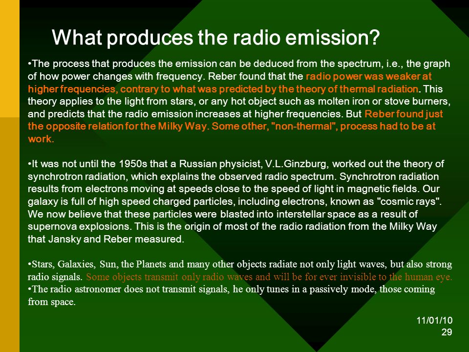 11/01/10 29 What produces the radio emission.
