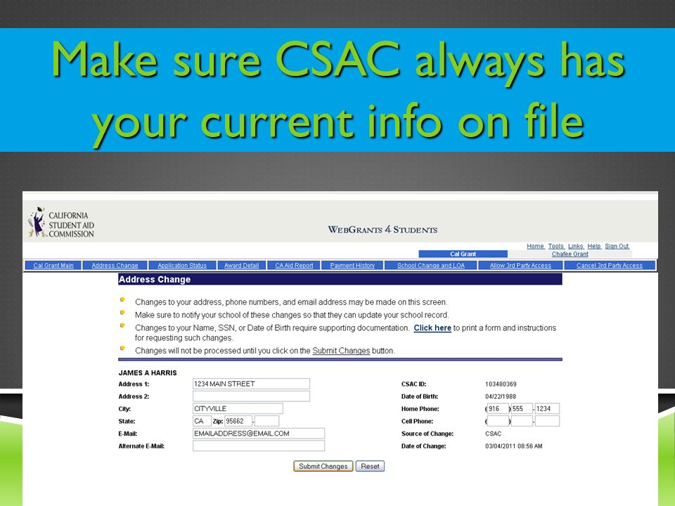 Make sure CSAC always has your current info on file