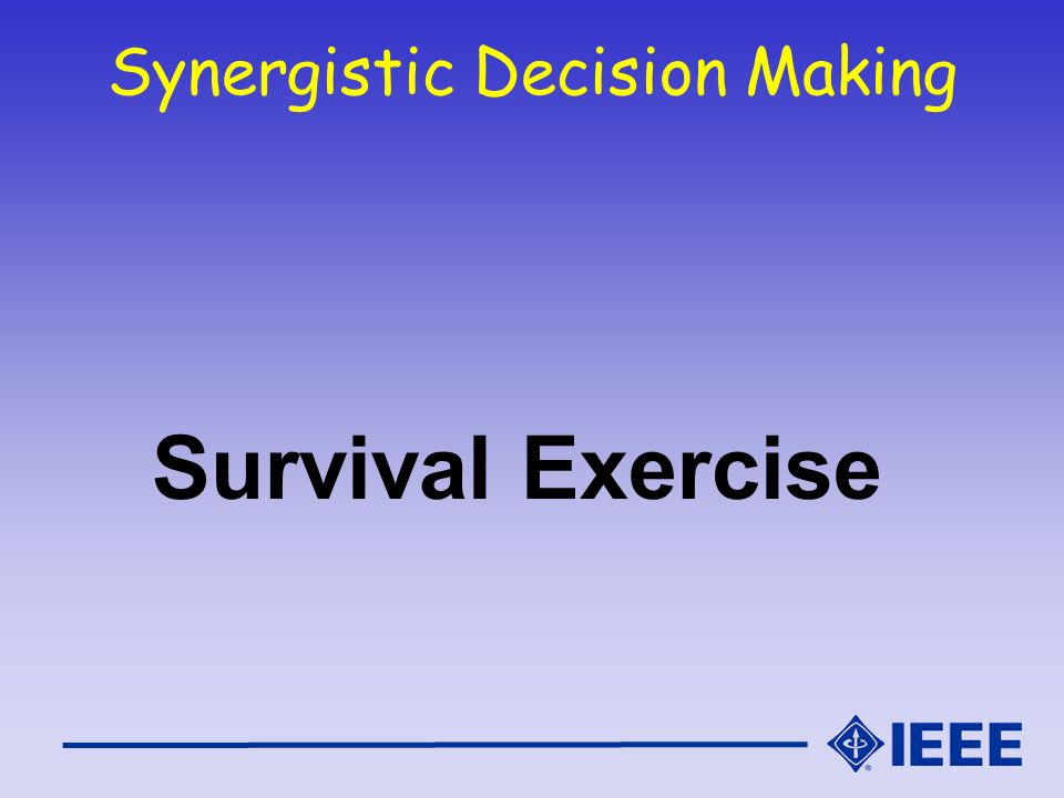 Synergistic Decision Making Survival Exercise
