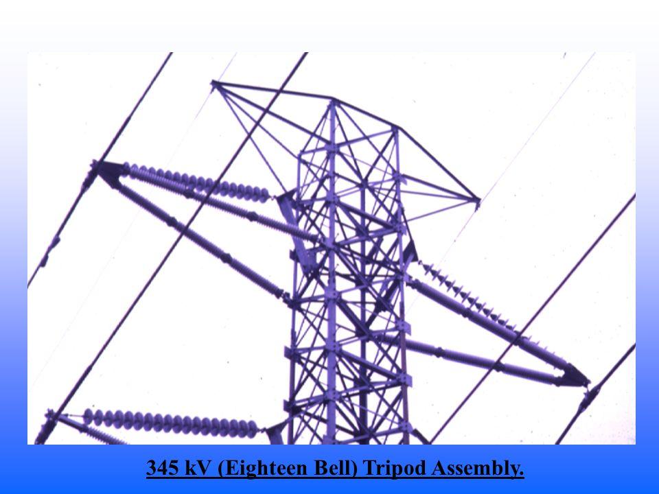 345 kV (Eighteen Bell) Tripod Assembly.