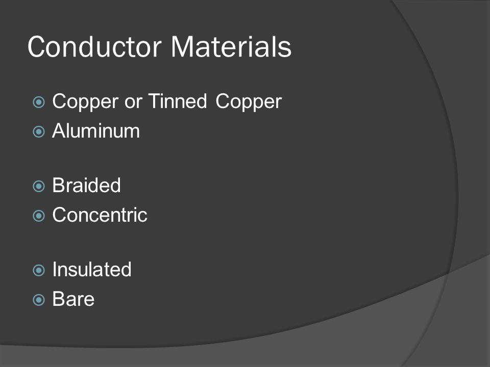 Conductor Materials Copper or Tinned Copper Aluminum Braided Concentric Insulated Bare