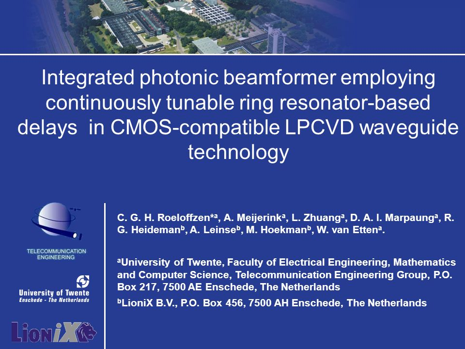 1 / 32 Integrated photonic beamformer employing continuously tunable ring resonator-based delays in CMOS-compatible LPCVD waveguide technology C.