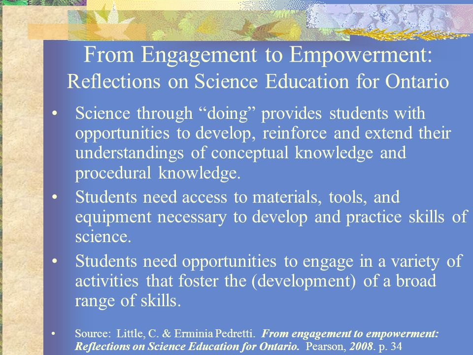 From Engagement to Empowerment: Reflections on Science Education for Ontario Science through doing provides students with opportunities to develop, re