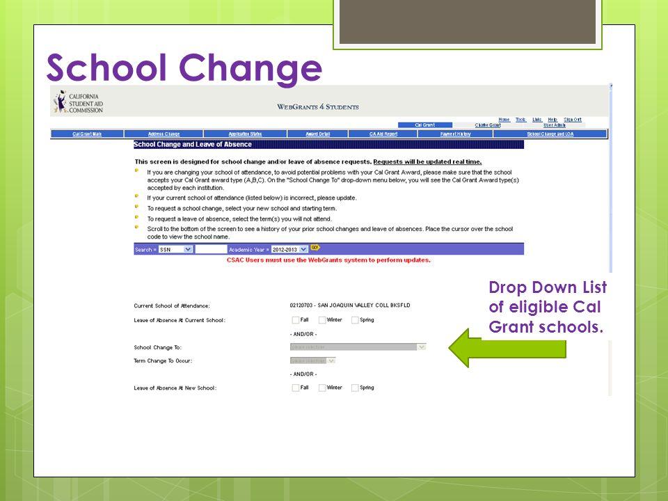 School Change Drop Down List of eligible Cal Grant schools.