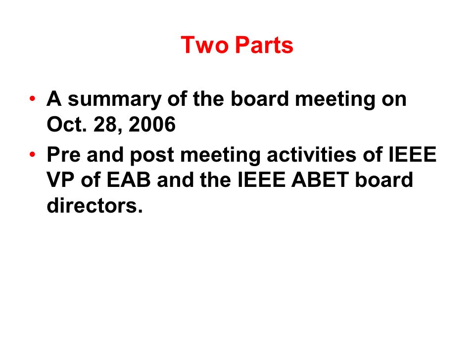 Two Parts A summary of the board meeting on Oct.