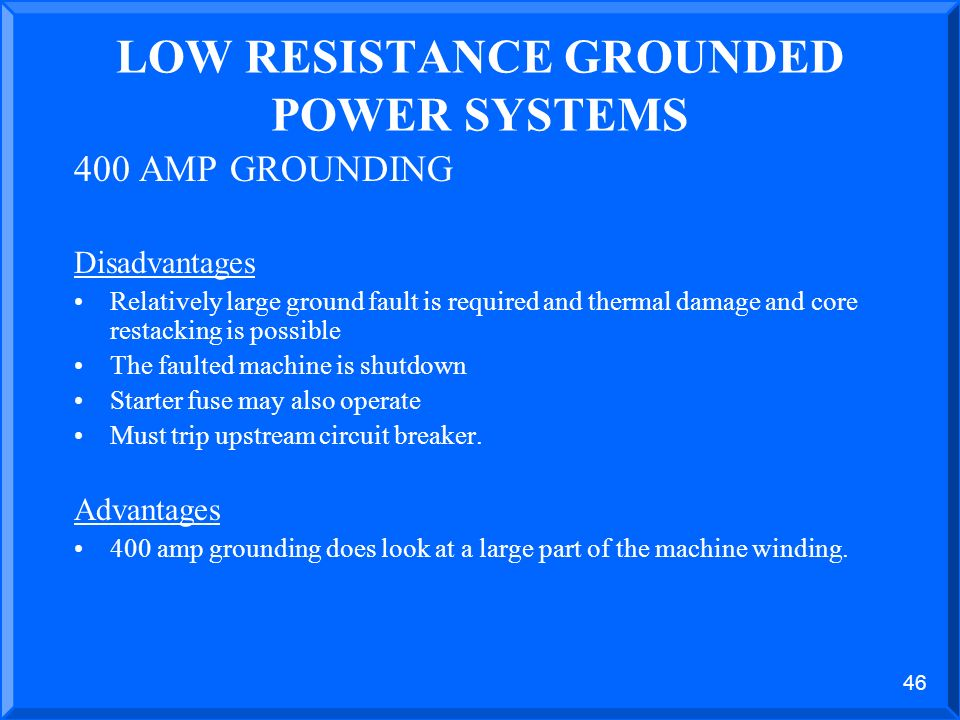 45 LOW RESISTANCE GROUNDED ZERO SEQUENCE RELAYING PARTIAL SINGLE LINE