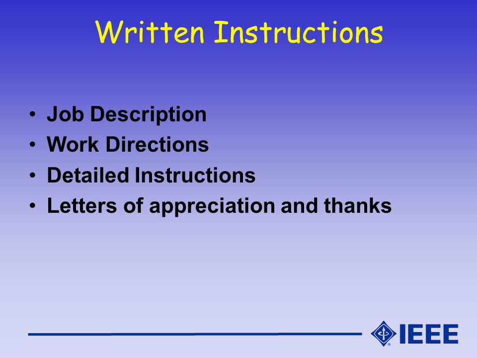 Written Instructions Job Description Work Directions Detailed Instructions Letters of appreciation and thanks