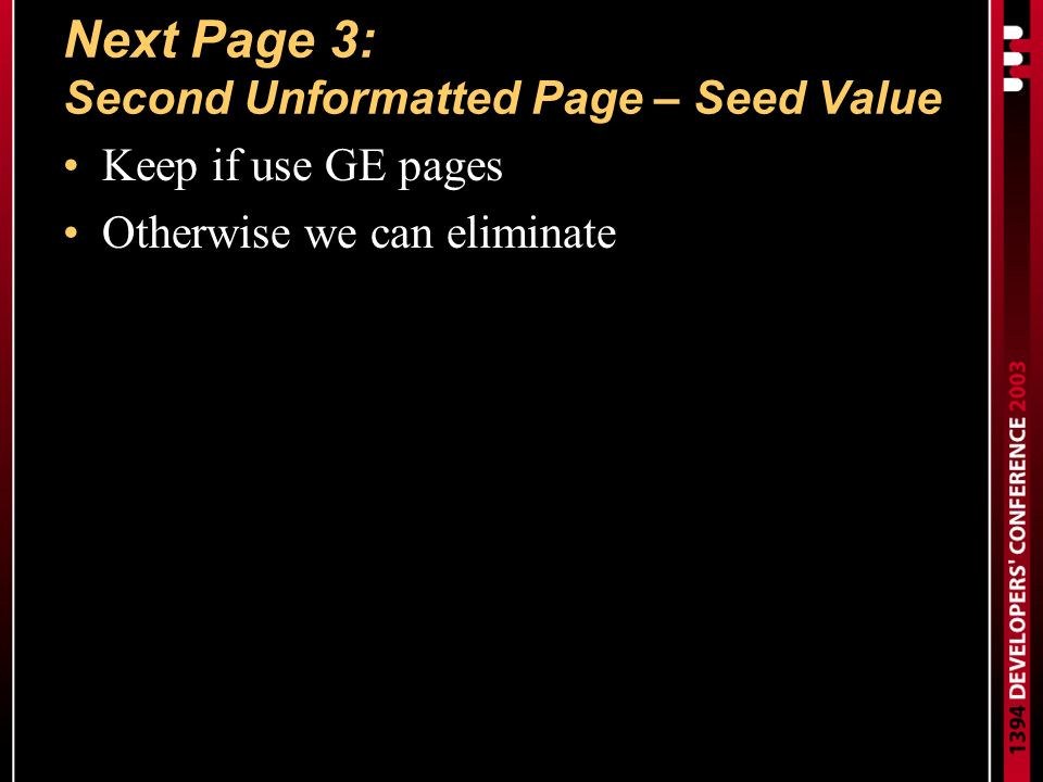 Next Page 3: Second Unformatted Page – Seed Value Keep if use GE pages Otherwise we can eliminate