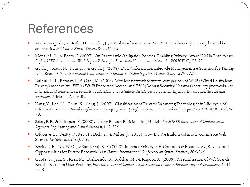 References Machanavajjhala, A., Kifer, D., Gehrke, J., & Venkitasubramaniam, M.