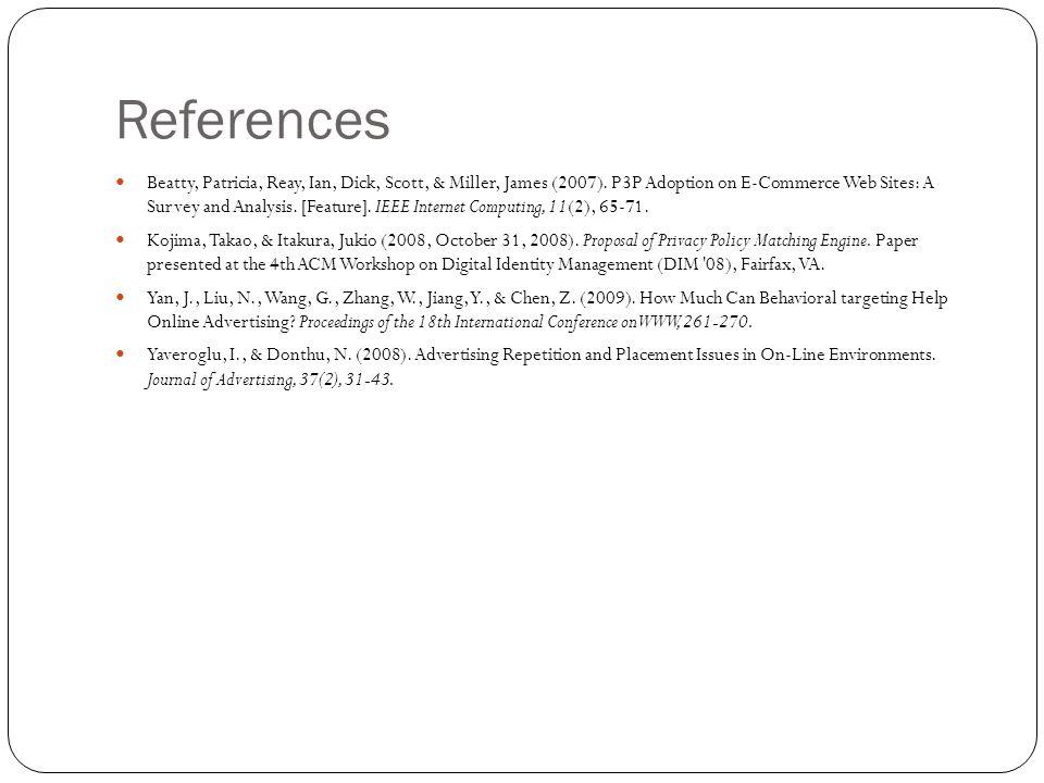 References Beatty, Patricia, Reay, Ian, Dick, Scott, & Miller, James (2007).