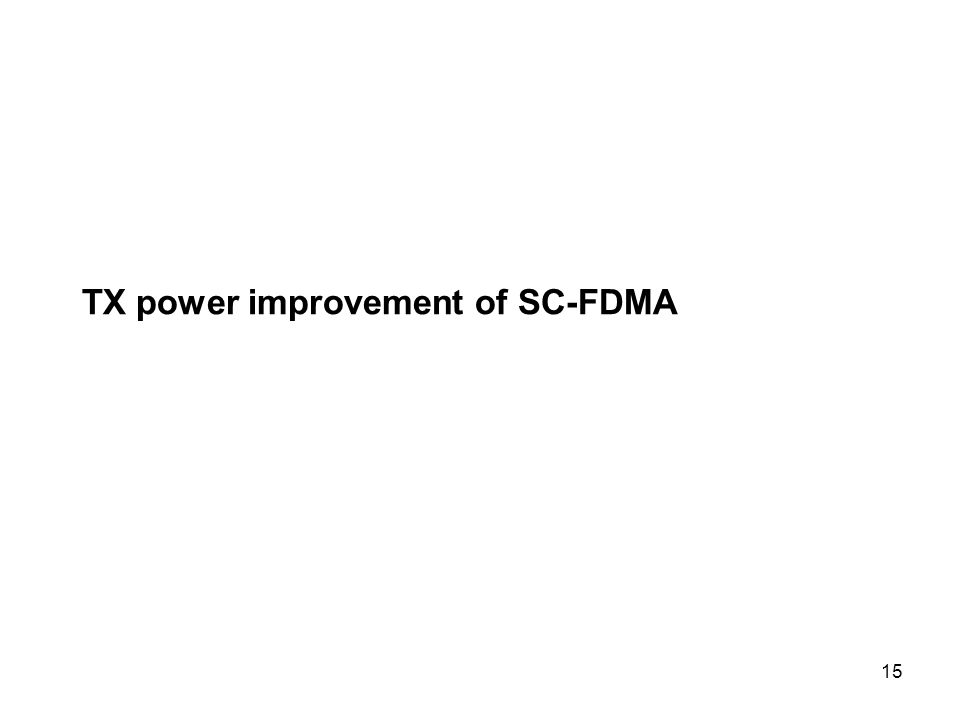 15 TX power improvement of SC-FDMA