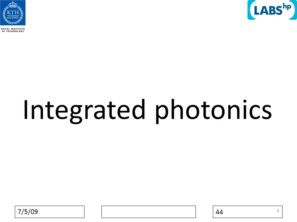 7/5/09 44 Integrated photonics 4
