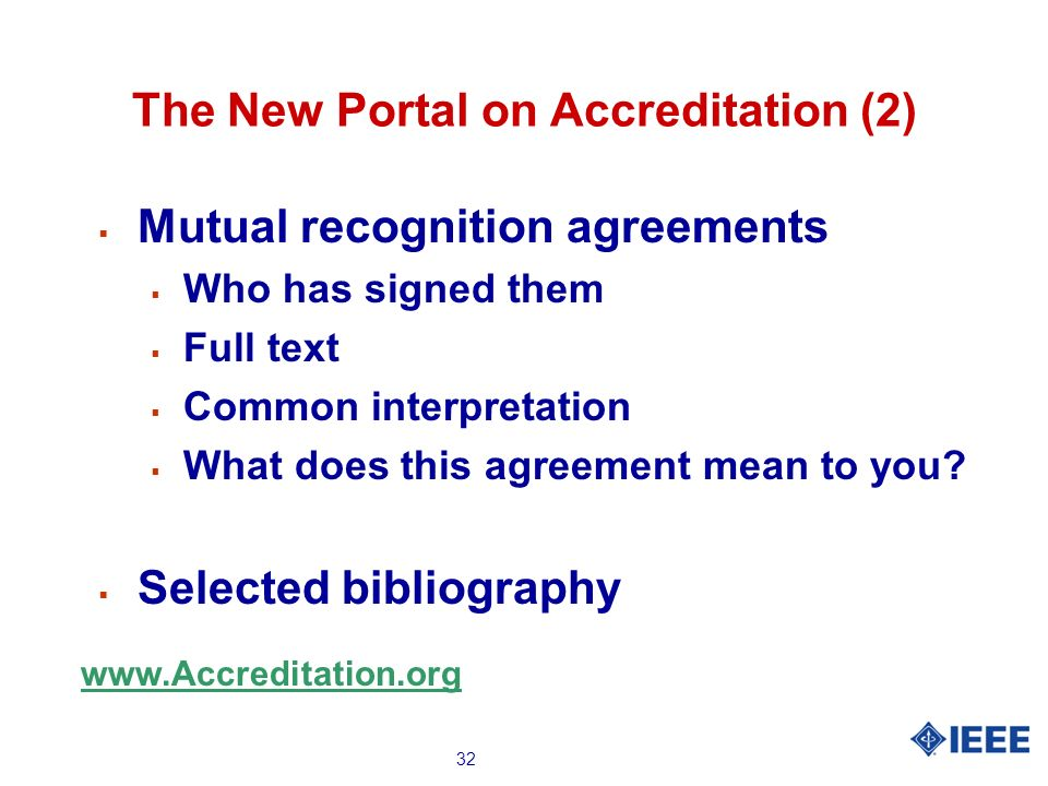32 The New Portal on Accreditation (2) Mutual recognition agreements Who has signed them Full text Common interpretation What does this agreement mean to you.