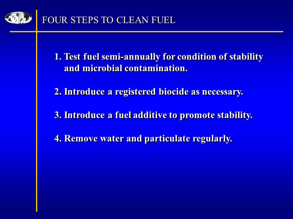 FOUR STEPS TO CLEAN FUEL 1.