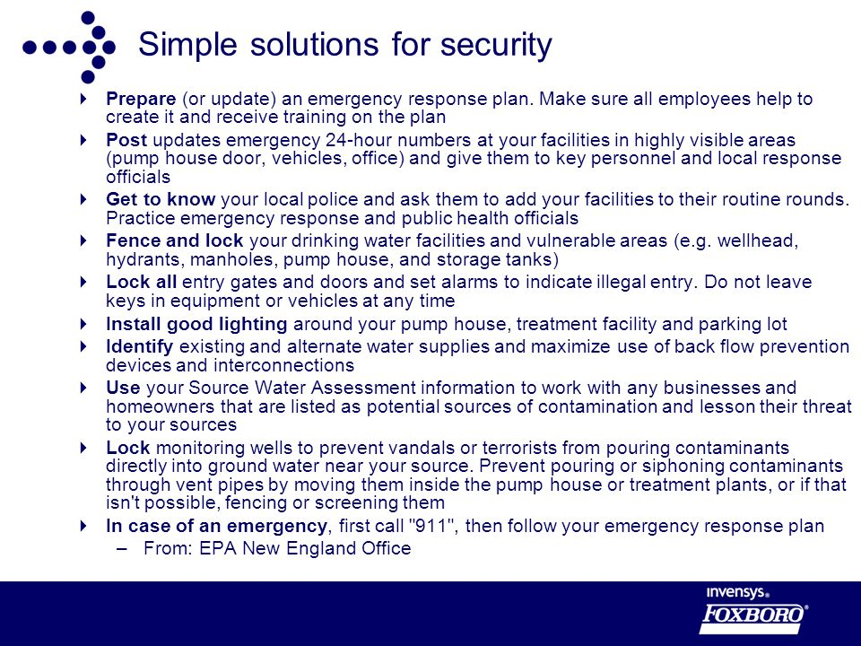 Simple solutions for security Prepare (or update) an emergency response plan.