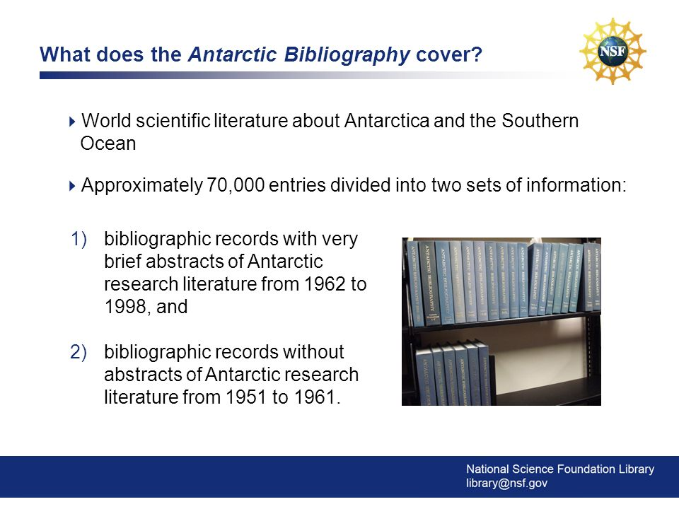 3 What does the Antarctic Bibliography cover.