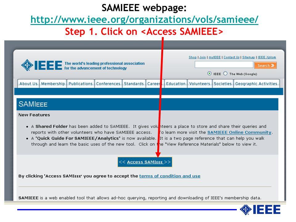 SAMIEEE webpage: http://www.ieee.org/organizations/vols/samieee/ Step 1.