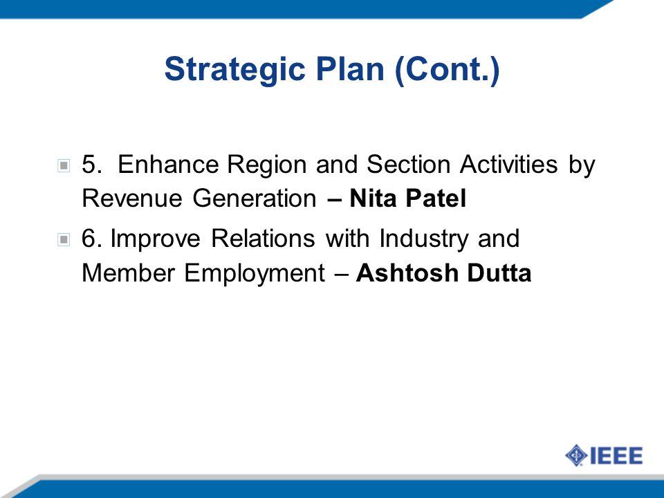 Strategic Plan (Cont.) 5.