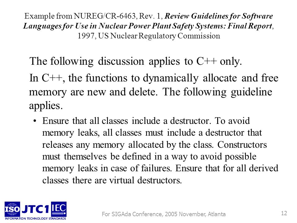 For SIGAda Conference, 2005 November, Atlanta 12 Example from NUREG/CR-6463, Rev. 1, Review Guidelines for Software Languages for Use in Nuclear Power