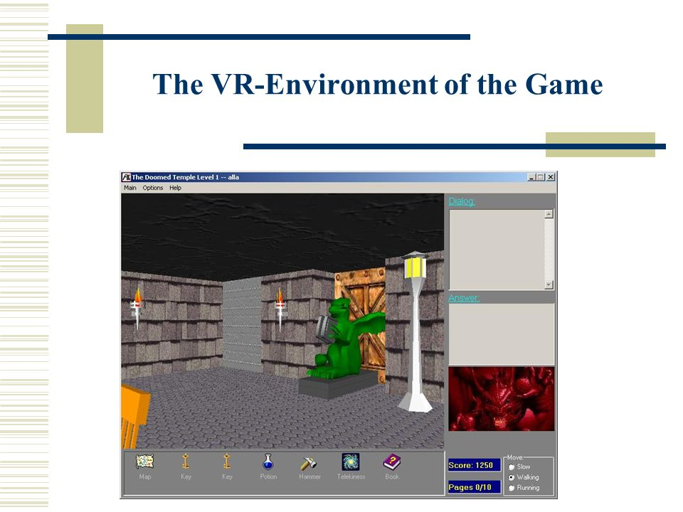 The VR-Environment of the Game